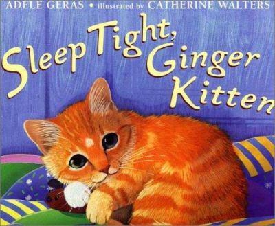 Sleep Tight, Ginger Kitten 0525467718 Book Cover