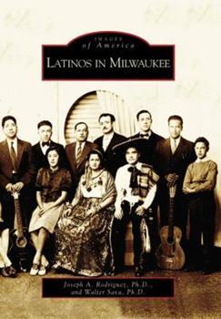 Paperback Latinos in Milwaukee Book