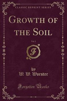 Growth of the Soil Volume 2 1340741504 Book Cover