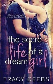 The Secret Life of a Dream Girl - Book #4 of the Creative HeArts