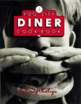 Fog City Diner Cookbook 0898154936 Book Cover