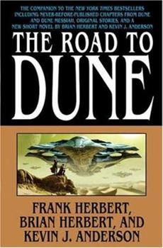 The Road To Dune - Book #0.5 of the Dune Universe