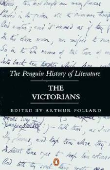 The Victorians (Penguin History of Literature) - Book #6 of the Penguin History of Literature