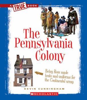 The Pennsylvania Colony - Book  of the A True Book