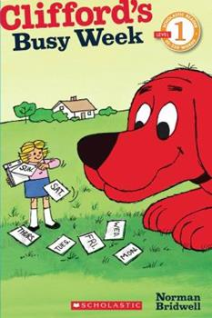 Clifford's Busy Week - Book  of the Clifford the Big Red Dog