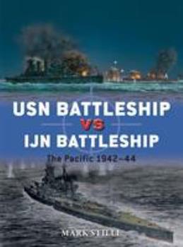 USN Battleship Vs IJN Battleship: The Pacific 1942-44 - Book #83 of the Duel