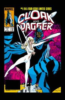 Cloak and Dagger: Shadows and Light - Book #6 of the Marvel Team-Up 1972
