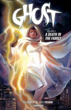 Ghost Volume 4: A Death in the Family - Book  of the Dark Horse Heroes