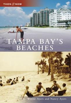 Tampa Bay's Beaches - Book  of the  and Now