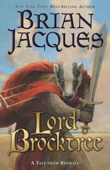 Lord Brocktree - Book #13 of the Redwall