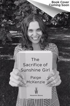 Hardcover The Sacrifice of Sunshine Girl Book