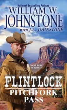 Pitchfork Pass - Book #6 of the Flintlock