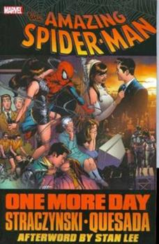 Spider-Man: One More Day - Book #11.2 of the Amazing Spider-Man 1999 Collected Editions