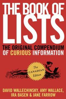 Paperback The Book of Lists, the Canadian Edition: The Original Compendium of Curious Information Book