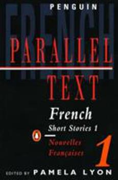 French Short Stories 1: Parallel Text (Parallel Text, Penguin) 0140023852 Book Cover