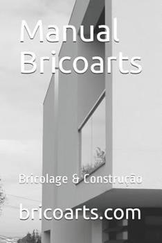 Paperback Manual Bricoarts: Bricolage & Constru??o [Portuguese] Book