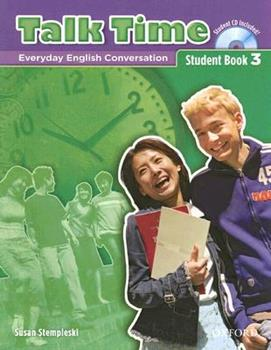 Paperback Talk Time 3 Student Book with Audio CD: Everday English Conversation [With CD] Book