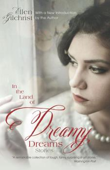 In the Land of Dreamy Dreams 0938626027 Book Cover