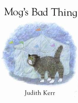 Hardcover Mog's Bad Things Book