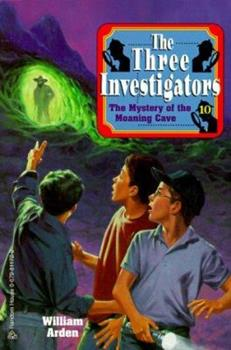 The Mystery of the Moaning Cave - Book #10 of the Alfred Hitchcock and The Three Investigators