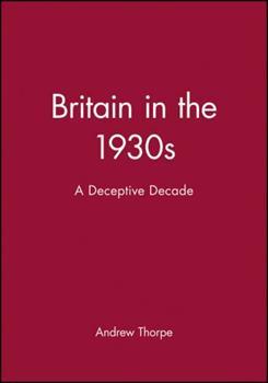 Paperback Britain in the 1930s: A Deceptive Decade Book