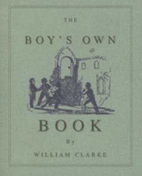 Boy's Own Book 1557095051 Book Cover