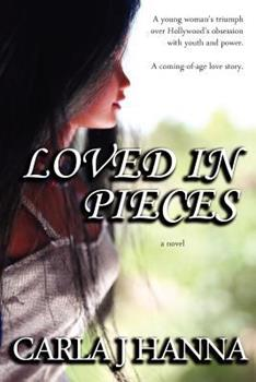 Loved in Pieces - Book #1 of the Intentions