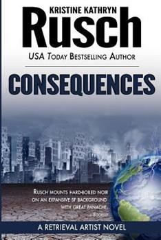 Consequences (Retrieval Artist Novel, Book 3) 0451459717 Book Cover
