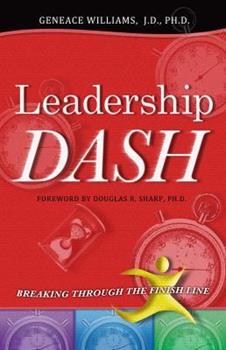 Paperback Leadership Dash: Breaking Through the Finish LIne Book