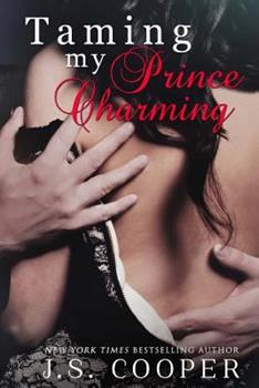 Taming My Prince Charming - Book #2 of the Finding My Prince Charming
