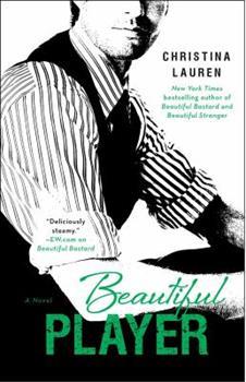 Beautiful Player - Book #3 of the Beautiful Bastard