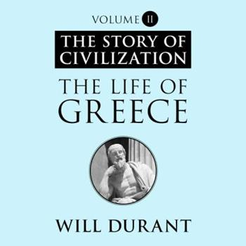 The Story of Civilization, Part II: The Life of Greece 0671418009 Book Cover