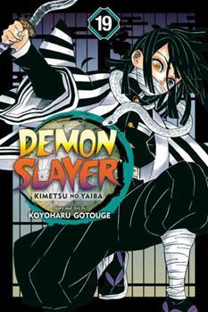 Demon Slayer: Kimetsu no Yaiba, Vol. 19 - Book #19 of the  / Kimetsu no Yaiba