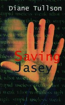 Saving Jasey 155143220X Book Cover