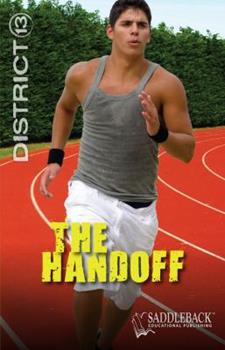 The Handoff - Book  of the District 13