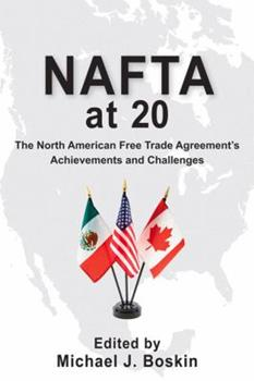 Paperback NAFTA at 20: The North American Free Trade Agreement's Achievements and Challenges Book