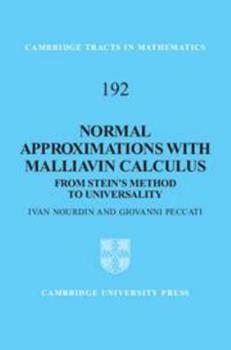 Digital Normal Approximations with Malliavin Calculus: From Stein's Method to Universality Book