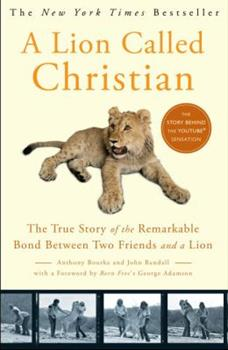 Paperback A Lion Called Christian Book