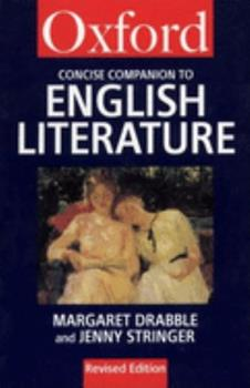 Oxford Concise Companion to English Literature: A Guide to Writers, Works, Characters and Plots 0192826670 Book Cover