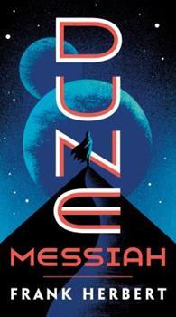 Dune Messiah - Book #2 of the Dune