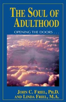 Soul of Adulthood: Opening the Doors... 1558743413 Book Cover