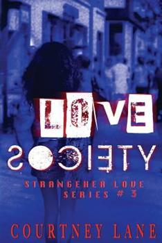 Love Society - Book #3 of the StrangeHer Love