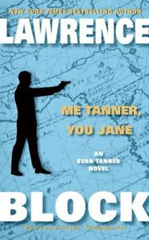 Me Tanner, You Jane - Book #7 of the Evan Tanner