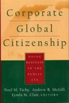 Hardcover Corporate Global Citizenship: Doing Business in the Public Eye Book