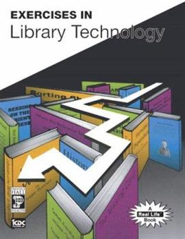 Exercises in Library Technology 0132187361 Book Cover