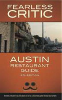 Fearless Critic Austin Restaurant Guide 1608160114 Book Cover