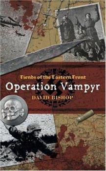 Operation Vampyr - Book  of the Fiends of the Eastern Front