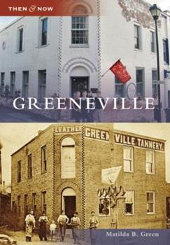 Greeneville - Book  of the  and Now