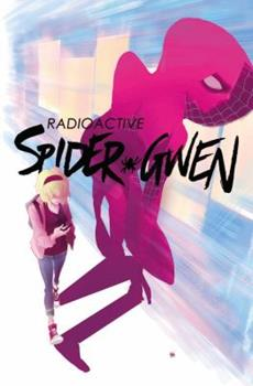 Spider-Gwen, Vol. 2: Weapon of Choice - Book #2 of the Spider-Gwen 2015 Collected Editions #0-1