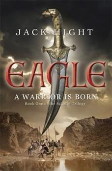 Eagle - Book #1 of the Saladin